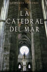 La catedral del mar. Ildefonso Falcones