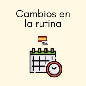 cambios en la rutina Spanish