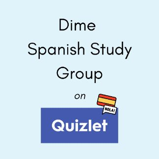 Dime Spanish Study Group
