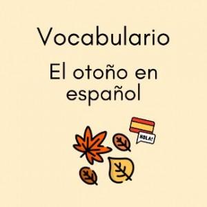 Spanish autumn fall vocabulary