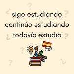 expresar continuidad español