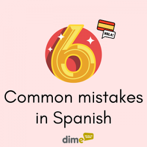 6 common mistakes in Spanish